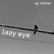 Lazy Eye Album Art