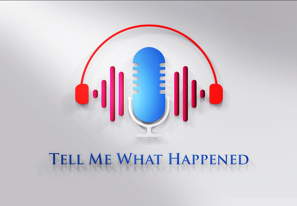 This is the logo for Tell Me What Happened