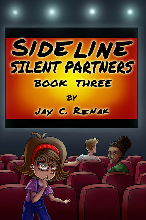 Sideline Silent Partners. (Book Three)