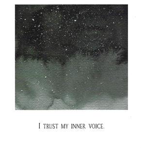 I trust my inner voice.