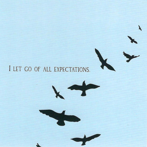 I let go of all expectations.