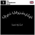 The Confederate Dead - Barakallah 2012