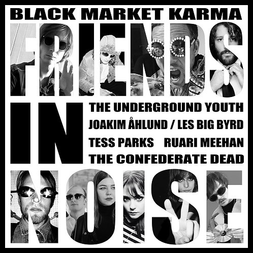 Black Market Karma - Friends In Noise