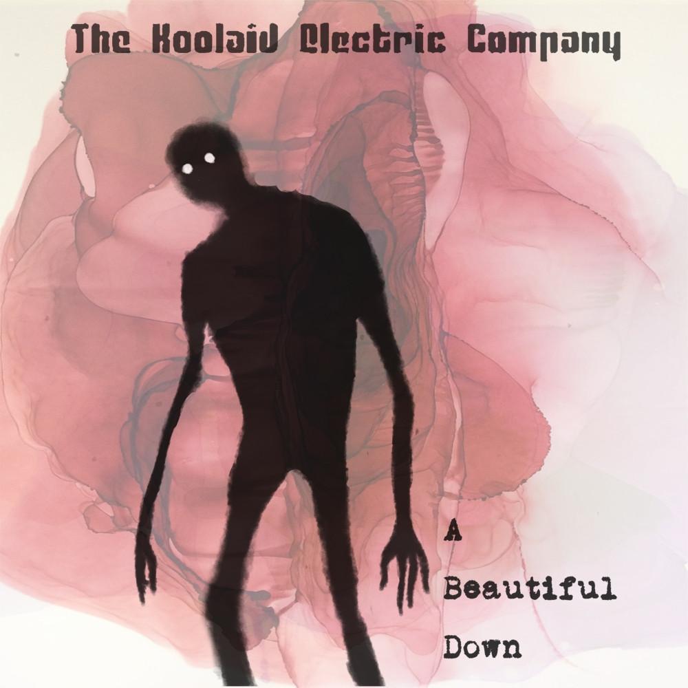 The Koolaid Electric Company - A Beautiful Down