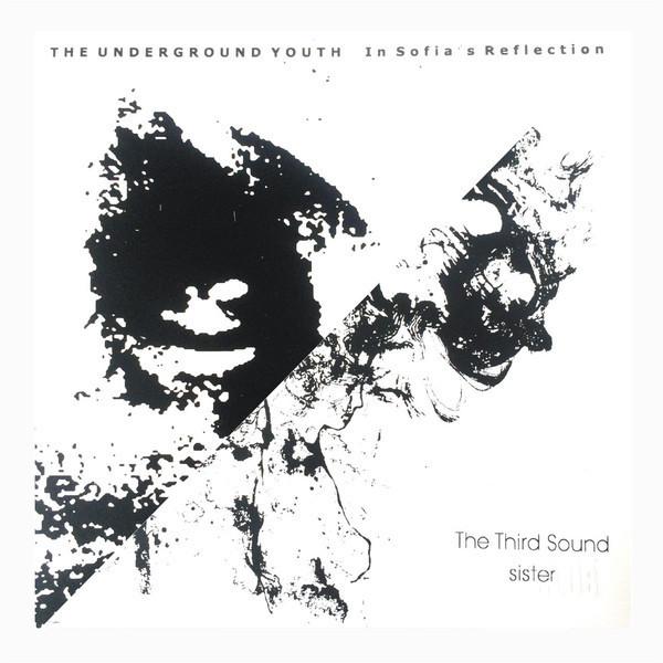 The Underground Youth/The Third Sound, split single, 2014
