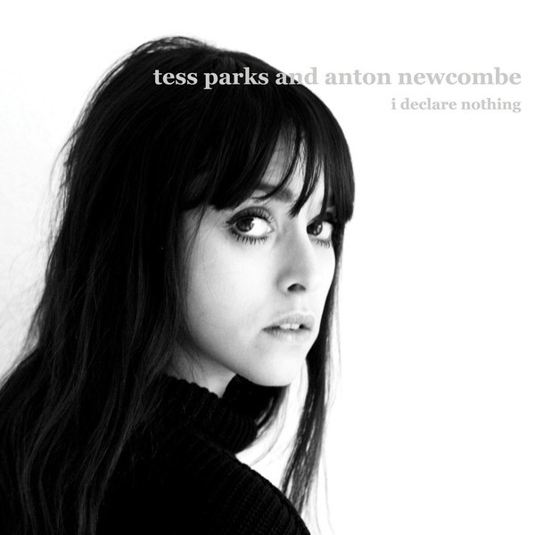 Tess Parks & Anton Newcombe - I Declare Nothing - 2015