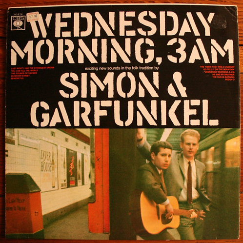 Simon & Garfunkel - Wednesday Morning, 3 A.M. 1964, UK