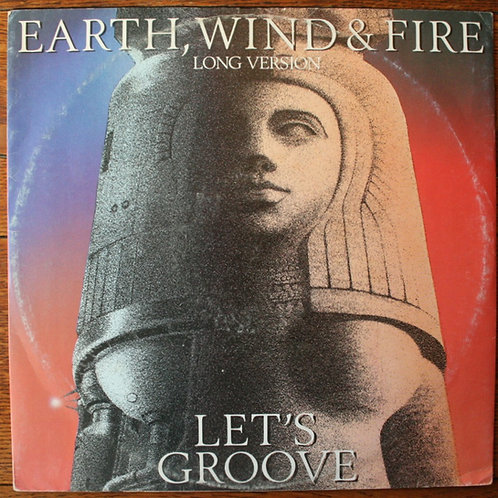 "Earth Wind And Fire - Lets's Groove (12"" Single) 1981, UK"