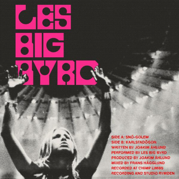 Les Big Byrd - Sno-Golem