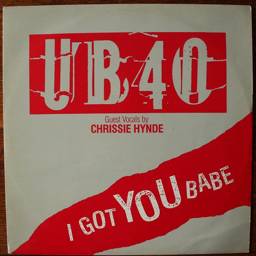 "UB40 (featuring Chrissie Hynde) - I Got You Babe (12"" Single) 1985, UK"