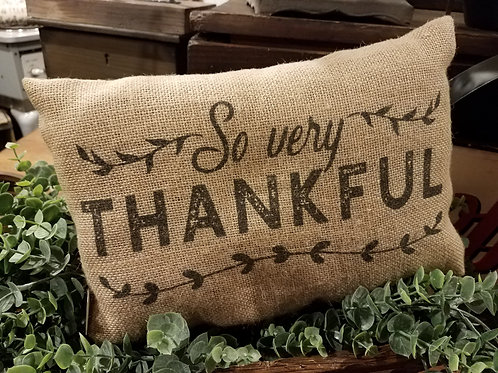 SO VERY THANKFUL burlap pillow...