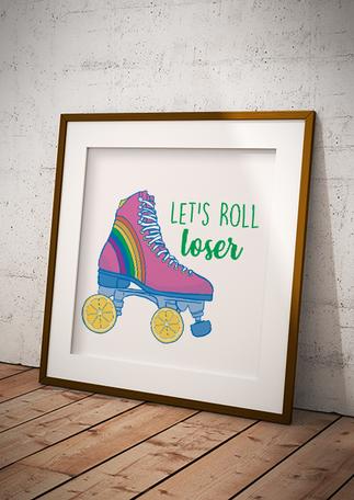 Let's Roll Loser