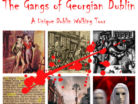 The Georgian Gangs of Olde Dublin