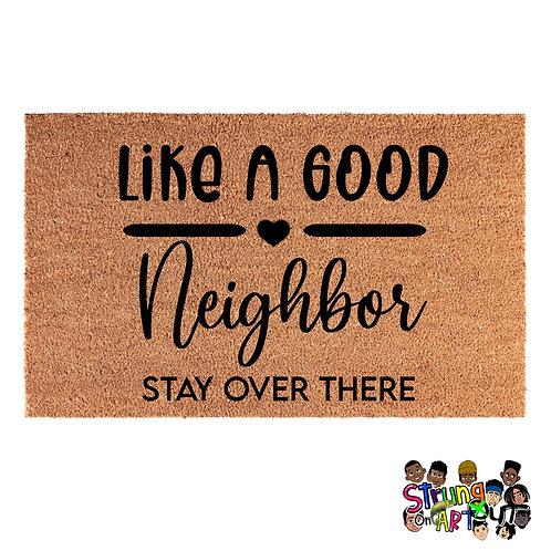 Like A Go Neighbor