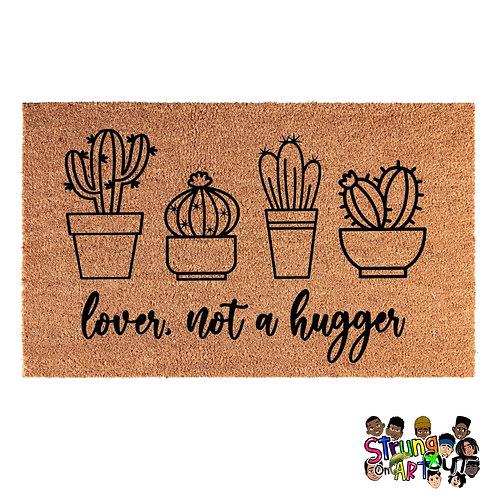 Lover, not a hugger