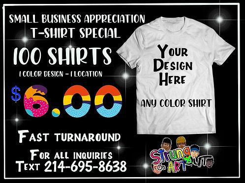 100 T shirts- $6.00 Each