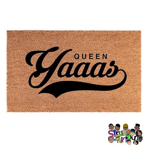 Queen Yaaas
