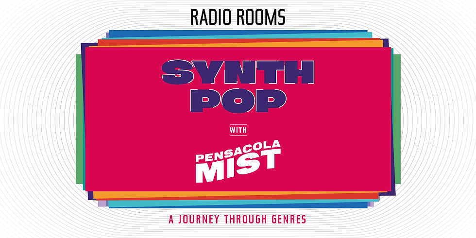 SYNTH POP with Pensacola Mist