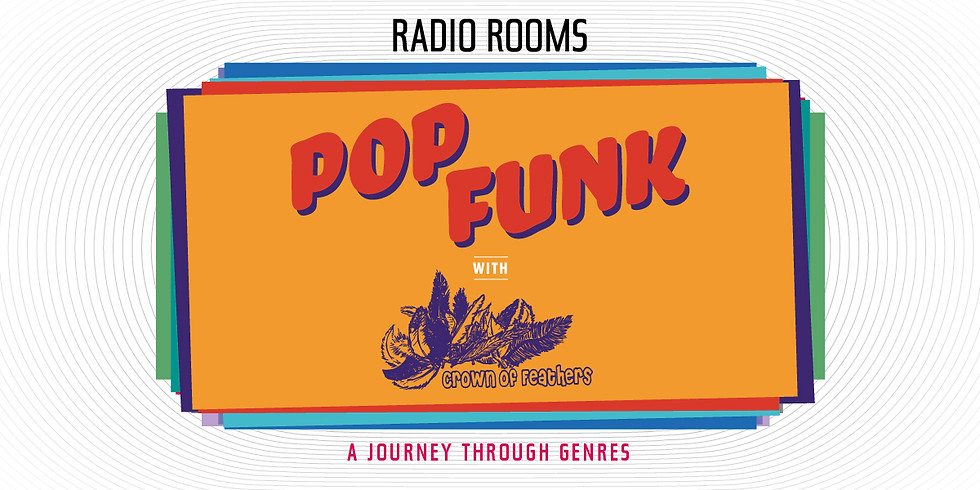 POP FUNK with Crown of Feathers