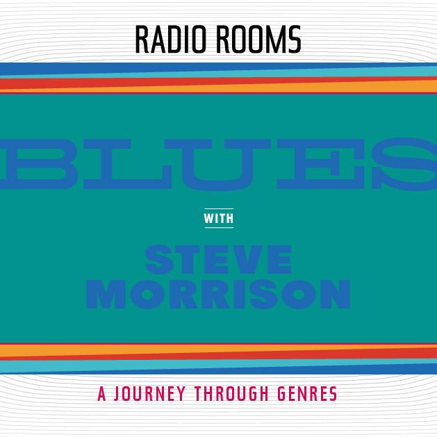 BLUES with Steve Morrison