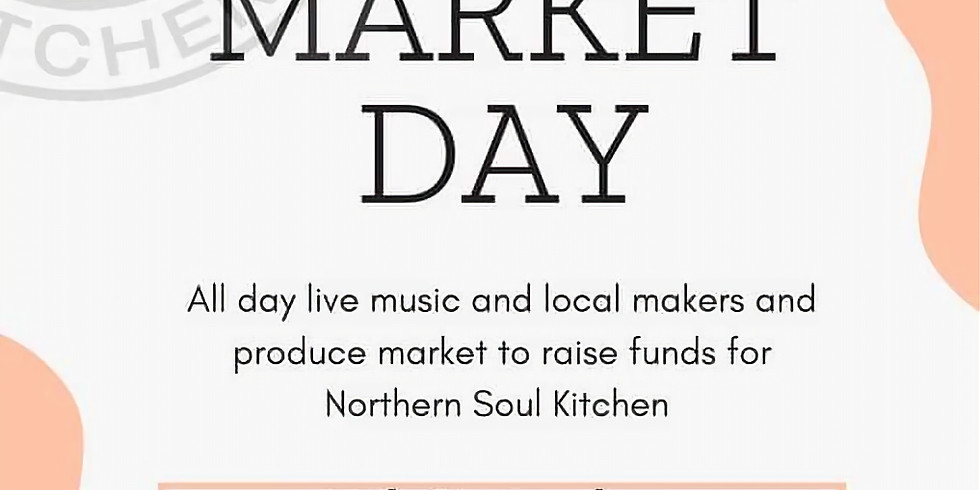 Music & Markets Fundraiser for Northern Soul Kitchen