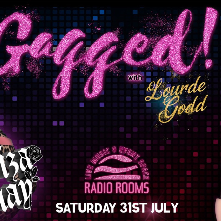 Gagged! Drag show with Lourde Godd and Choriza May