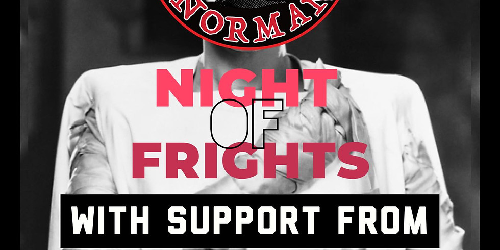 Not Now Norman.....Night of Frights