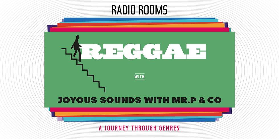 REGGAE: Joyus sounds with Mr.P & Co