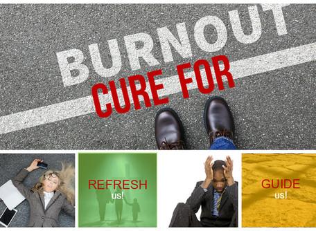 Cure for Burnout