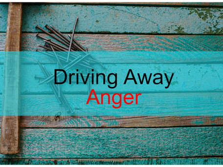 Driving Away Anger