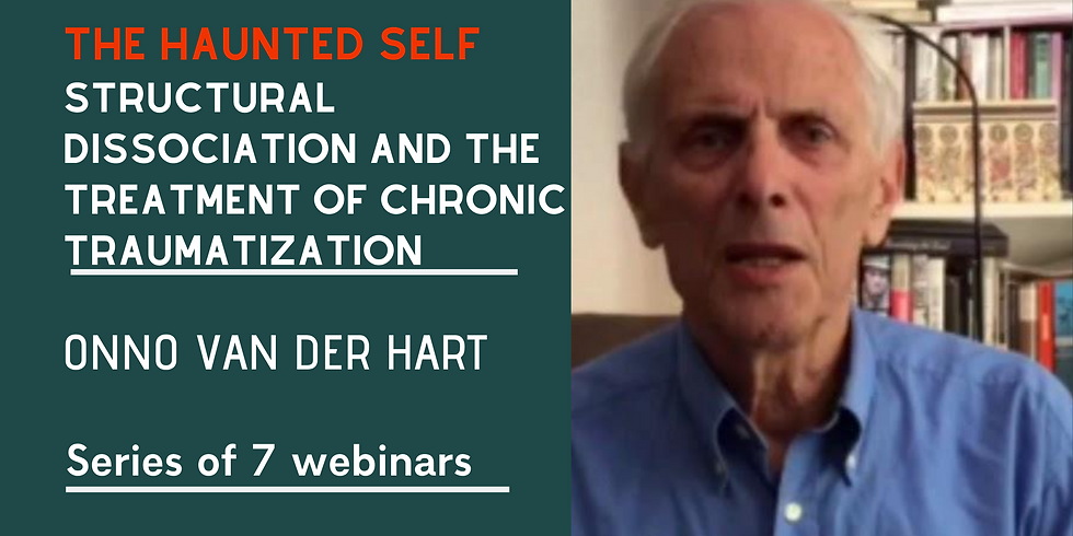 Onno van der Hart | The Hauted self. The Treatment of Trauma-induced Dissociation
