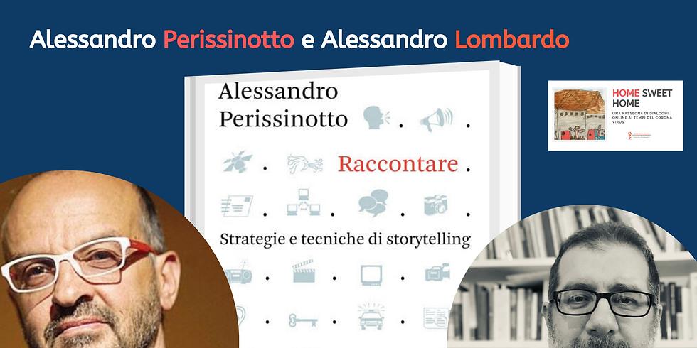 RACCONTARE. Dialogo tra Alessandro Perissinotto e Alessandro Lombardo