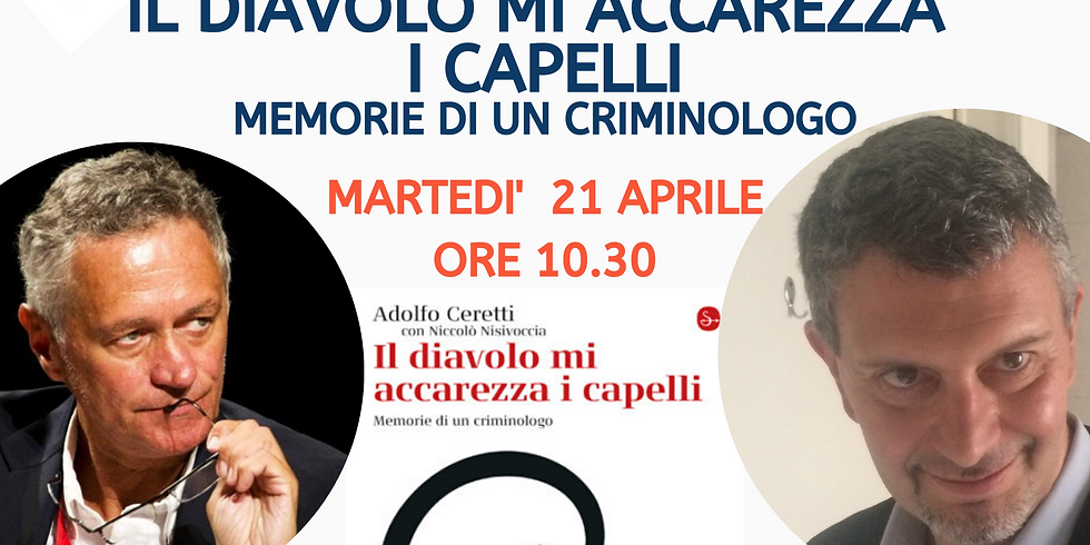 Il diavolo mi accarezza i capelli   Adolfo Ceretti, Mauro Grimoldi e Niccolo' Nisivoccia