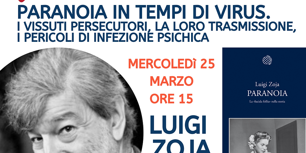 Luigi Zoja. Paranoia in tempi di virus