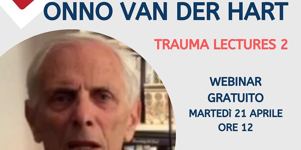 TRAUMA LECTURES - LECTIO 2 Onno Van der Hart