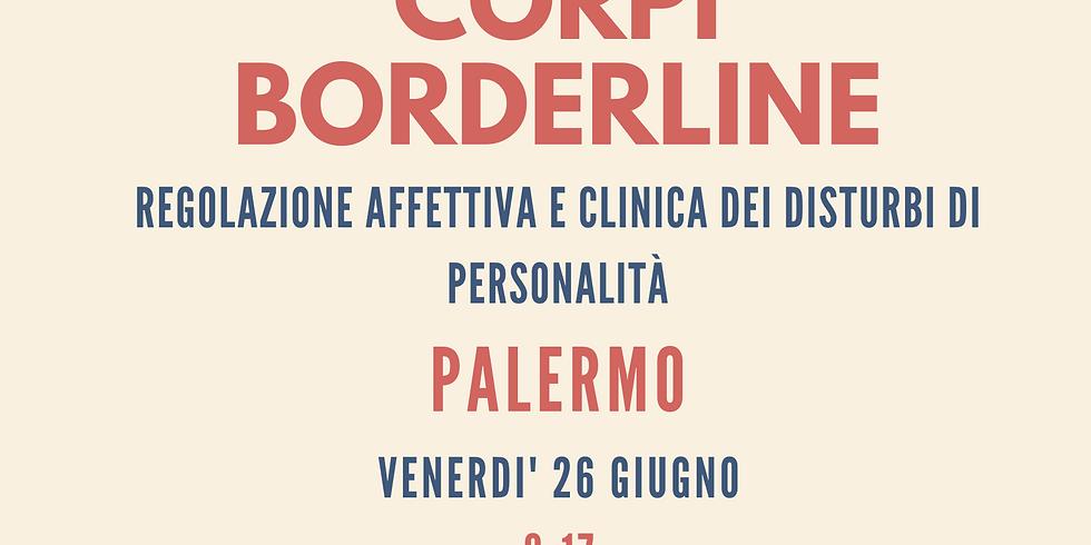 Corpi Borderline | Regolazione affettiva e clinica dei disturbi di personalità