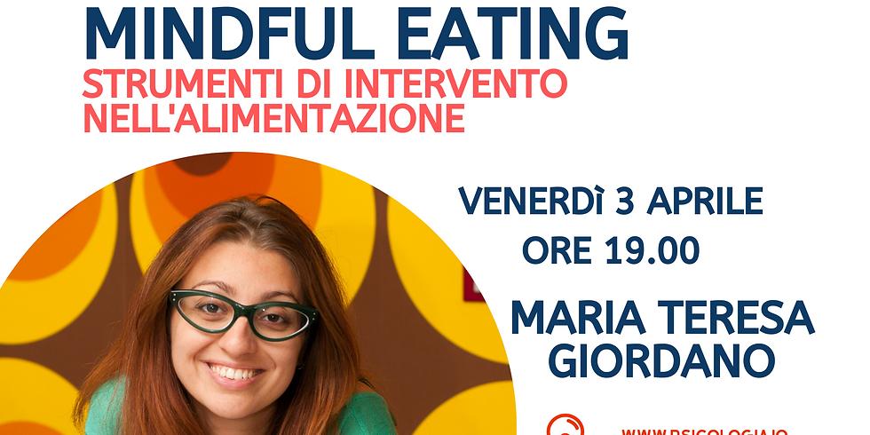 Mindful Eating | Strumenti di Intervento nell'alimentazione