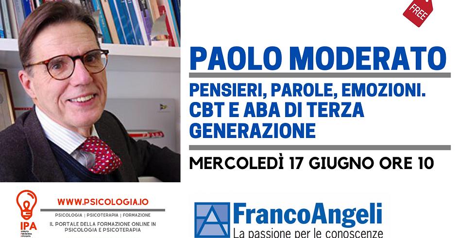 Paolo Moderato | Pensieri Parole Emozioni. CBT e ABA di Terza generazione