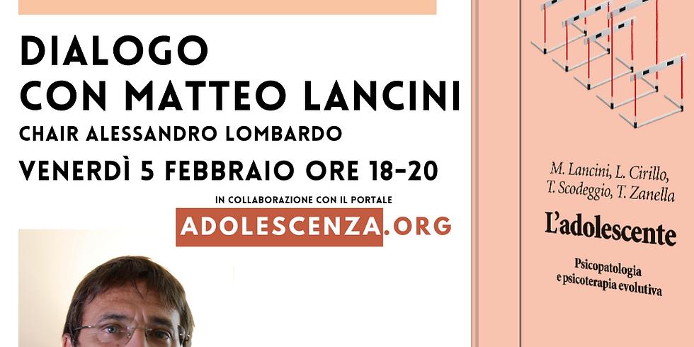 Adolescenza. Dialogo con Matteo Lancini