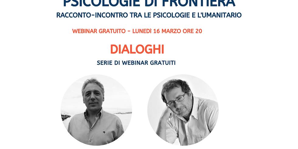 PSICOLOGIE DI FRONTIERA RACCONTO-INCONTRO TRA LE PSICOLOGIE E L'UMANITARIO
