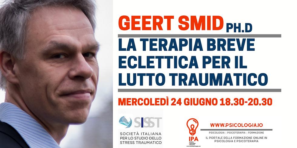 La Terapia Breve eclettica per il Lutto Traumatico - Geert Smid