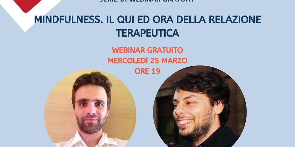 Mindfulness: il qui ed ora nella relazione terapeutica ai tempi del coronavirus