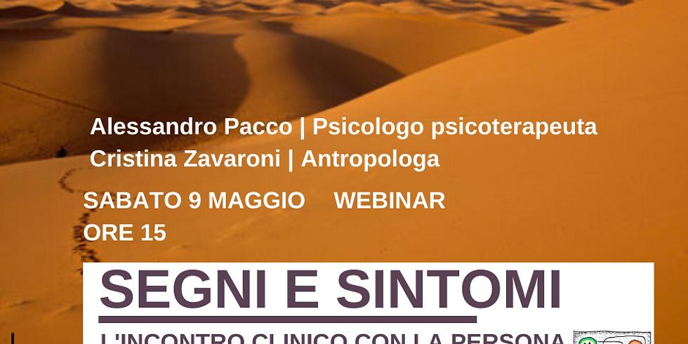 Segni e Sintomi. L'incontro Clinico con la persona migrante