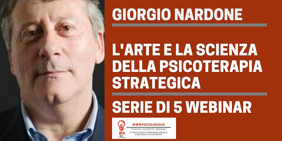 Giorgio Nardone | L'arte e la Scienza della Psicoterapia Breve Strategica