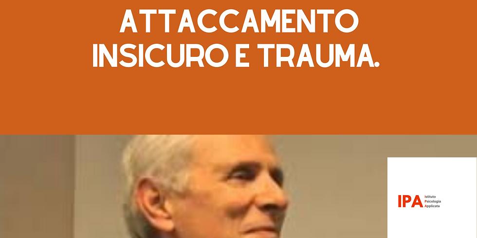 WEBINAR parte 2 | Attaccamento e Trauma - Il Trattamento dei traumatizzati cronici con attaccamento insicuro