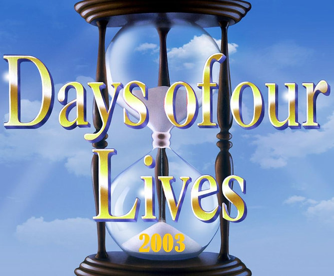 Days of Our Lives - 2003 Complete Year