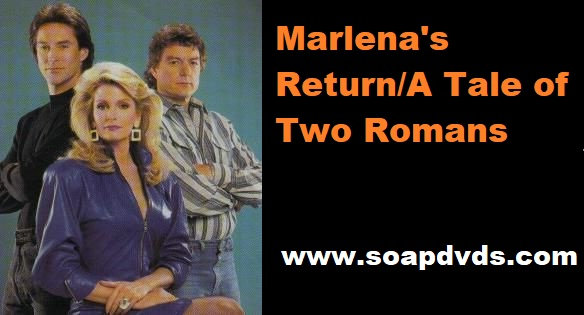 Marlena's Return/Tale of Two Romans - Days of Our Lives
