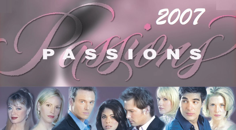 Passions - 2007 Complete Year