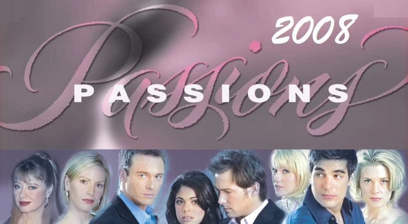 Passions - 2008 Complete Year
