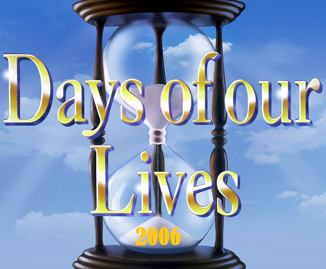 Days of Our Lives - 2006 Complete Year